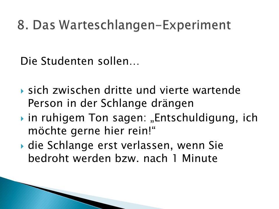 8. Das Warteschlangen-Experiment