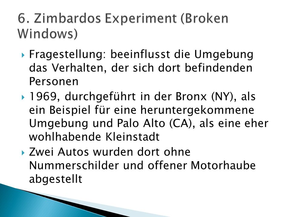 6. Zimbardos Experiment (Broken Windows)
