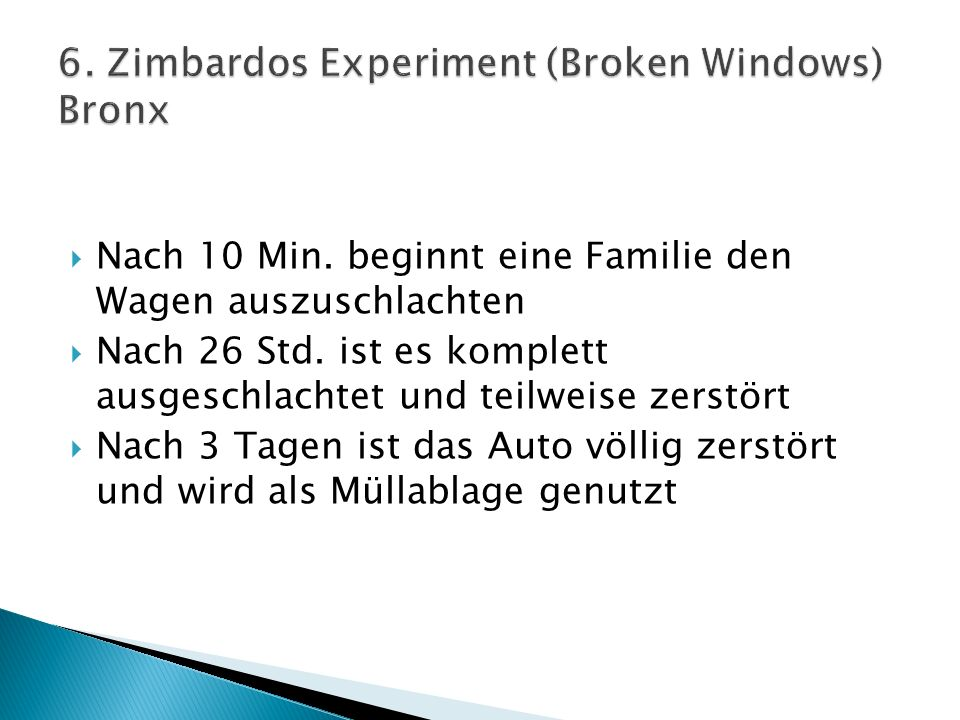 6. Zimbardos Experiment (Broken Windows) Bronx