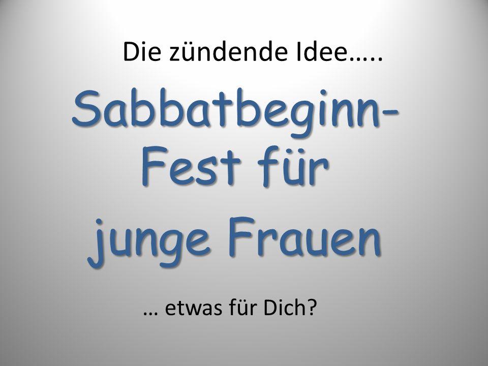Sabbatbeginn-Fest für junge Frauen