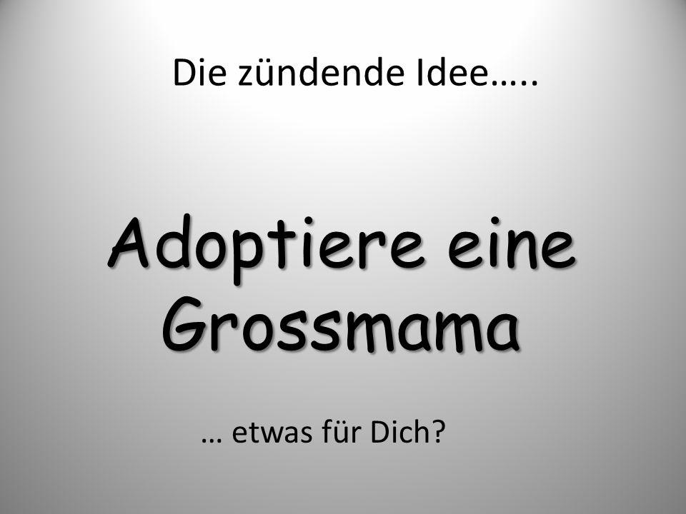 Adoptiere eine Grossmama