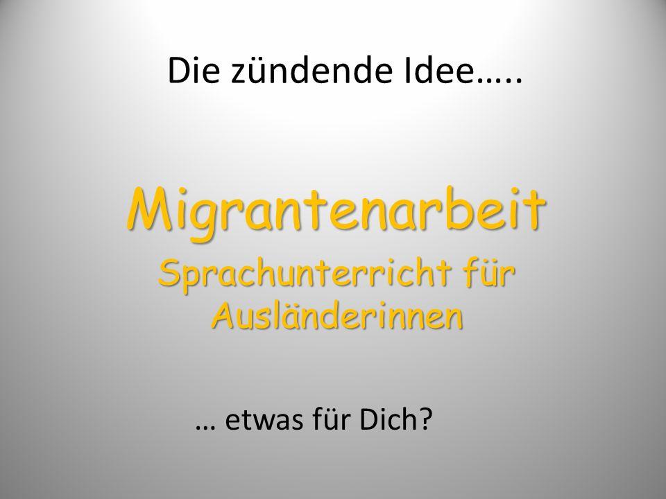 Migrantenarbeit Sprachunterricht für Ausländerinnen