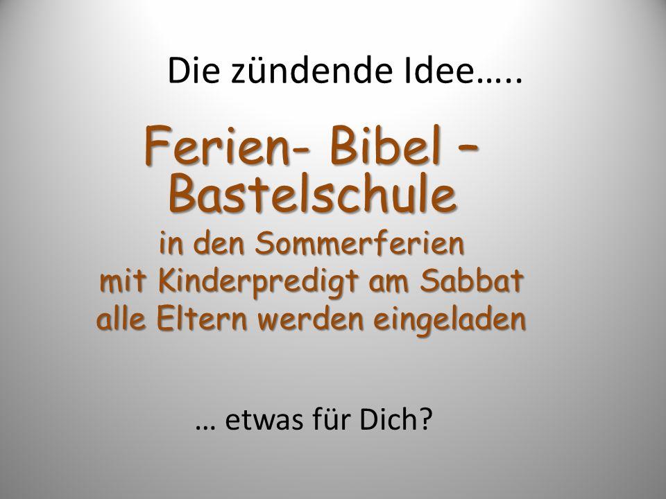 Ferien- Bibel – Bastelschule