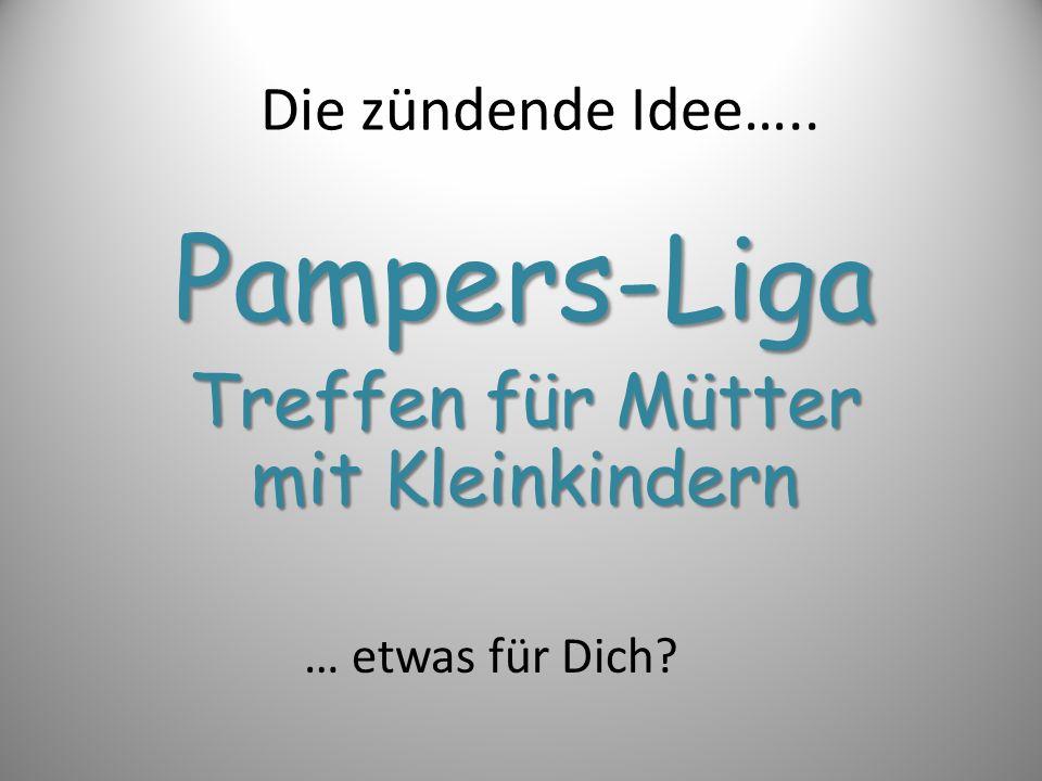 Pampers-Liga Treffen für Mütter mit Kleinkindern