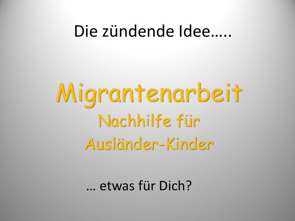 Migrantenarbeit Nachhilfe für Ausländer-Kinder