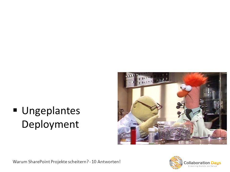 Ungeplantes Deployment