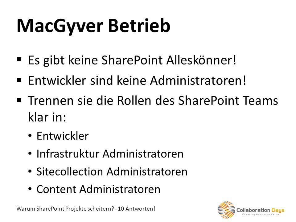 MacGyver Betrieb Es gibt keine SharePoint Alleskönner!