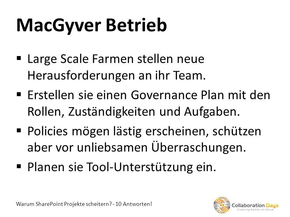 MacGyver Betrieb Large Scale Farmen stellen neue Herausforderungen an ihr Team.