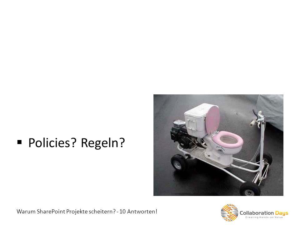 Policies Regeln Warum SharePoint Projekte scheitern - 10 Antworten!
