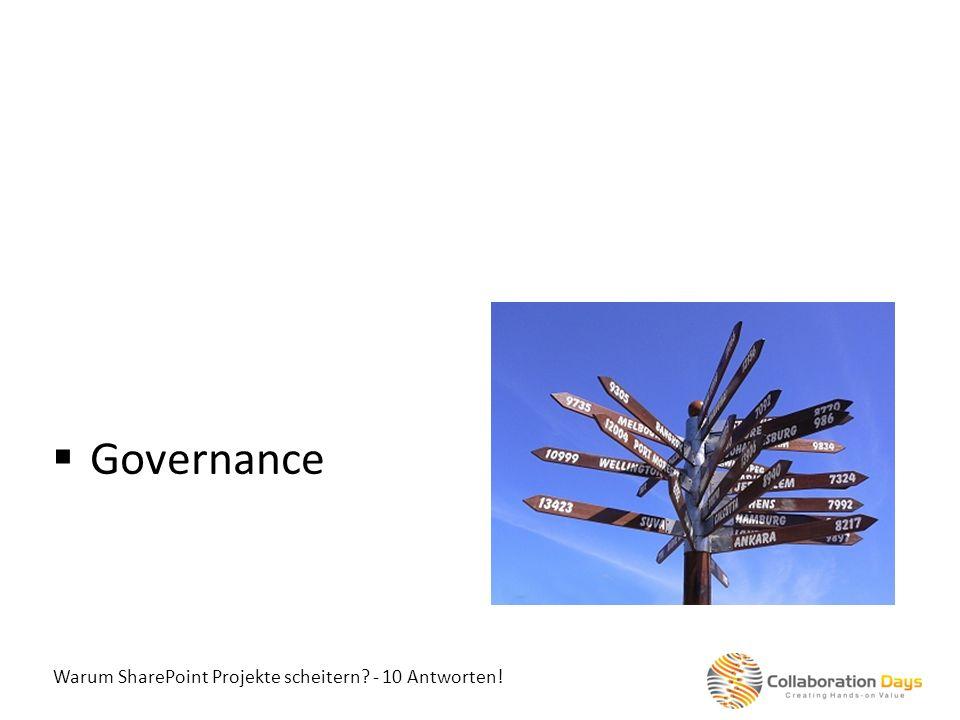 Governance Warum SharePoint Projekte scheitern - 10 Antworten!