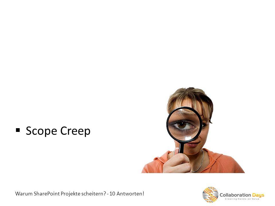 Scope Creep Warum SharePoint Projekte scheitern - 10 Antworten!