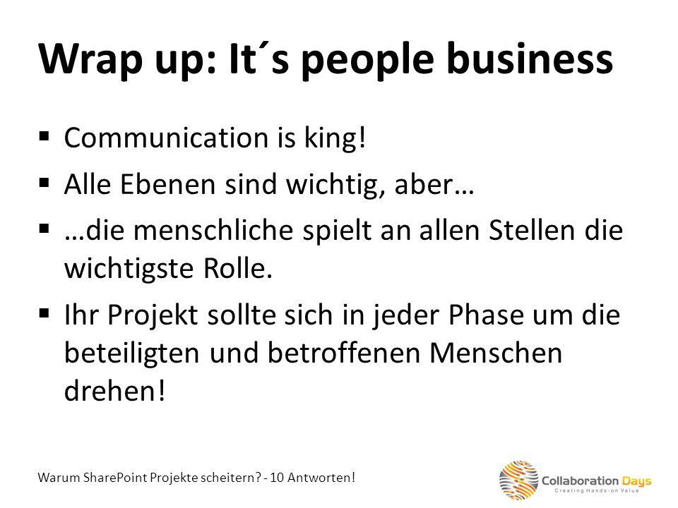 Wrap up: It´s people business