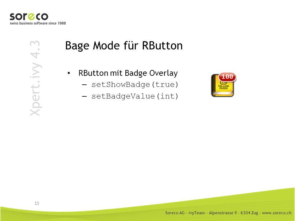 Xpert.ivy 4.3 Bage Mode für RButton RButton mit Badge Overlay