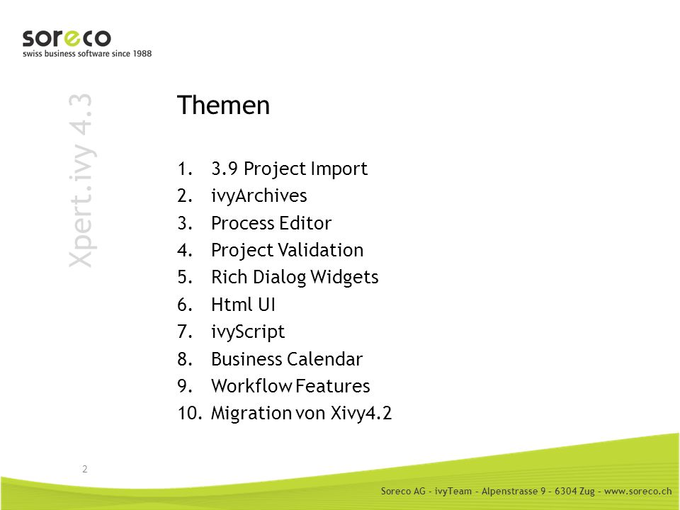 Xpert.ivy 4.3 Themen 3.9 Project Import ivyArchives Process Editor