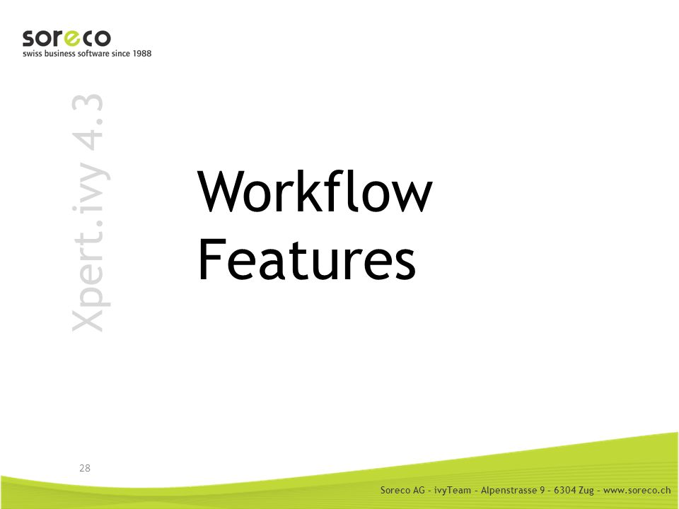 Workflow Features Xpert.ivy 4.3