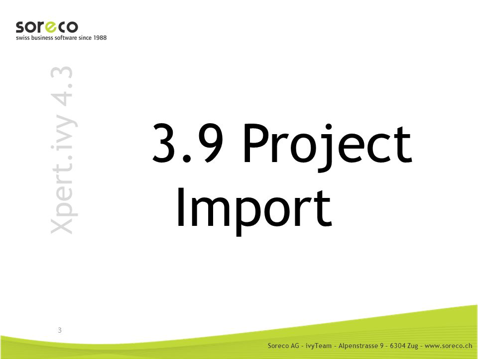 3.9 Project Import Xpert.ivy 4.3