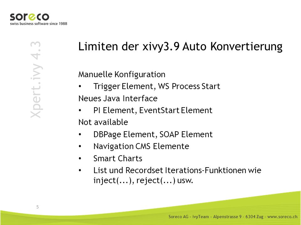 Limiten der xivy3.9 Auto Konvertierung