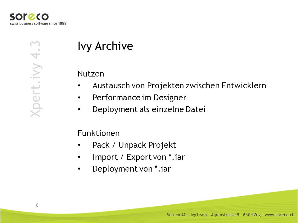 Xpert.ivy 4.3 Ivy Archive Nutzen