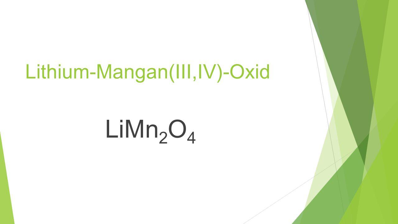 Lithium-Mangan(III,IV)-Oxid