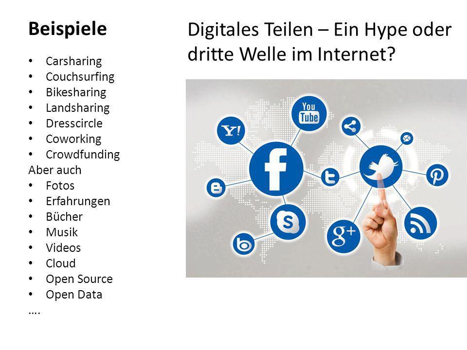 Digitales Teilen – Ein Hype oder dritte Welle im Internet