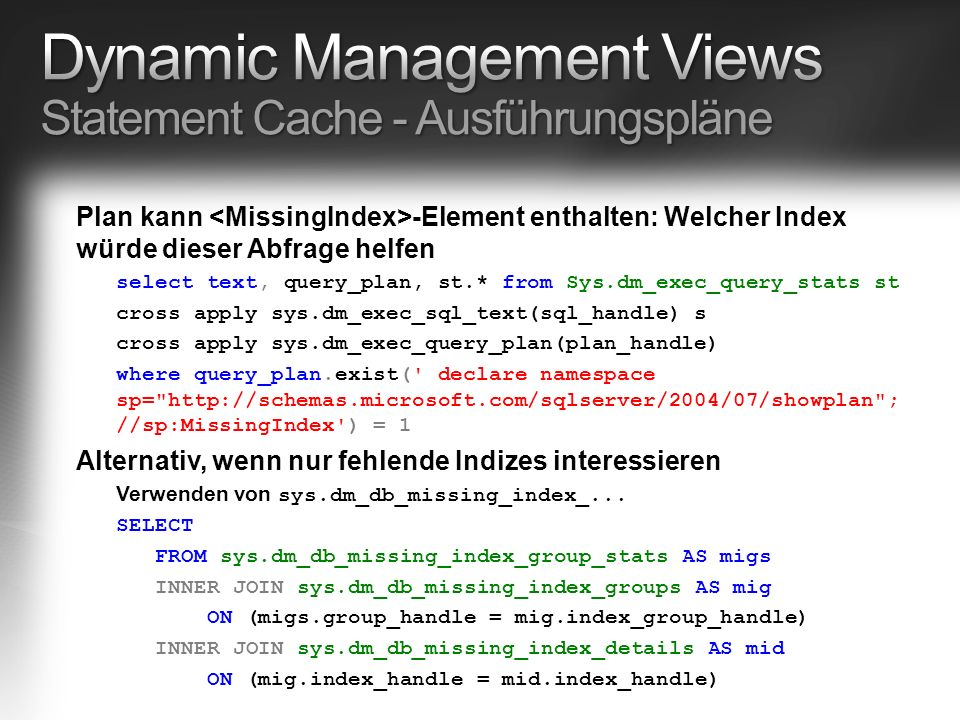 Dynamic Management Views Statement Cache - Ausführungspläne