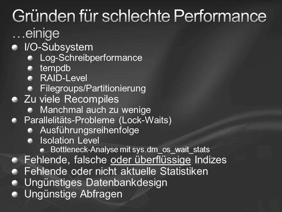 Gründen für schlechte Performance …einige