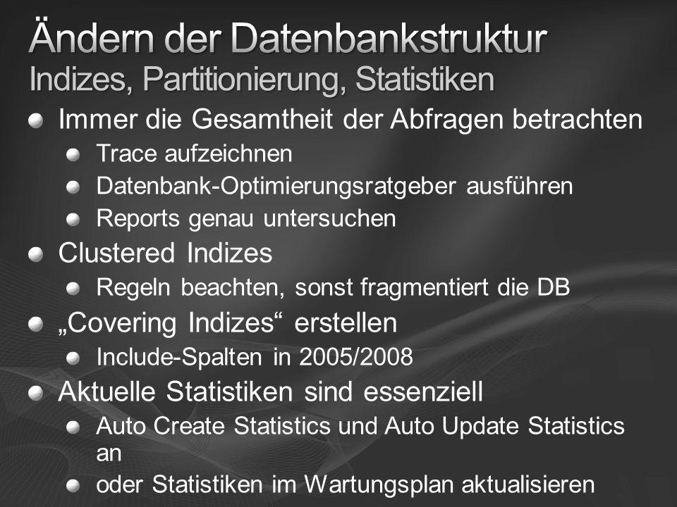 Ändern der Datenbankstruktur Indizes, Partitionierung, Statistiken