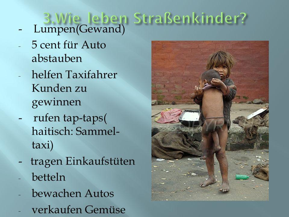 3.Wie leben Straßenkinder