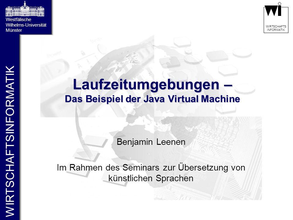 Laufzeitumgebungen – Das Beispiel der Java Virtual Machine