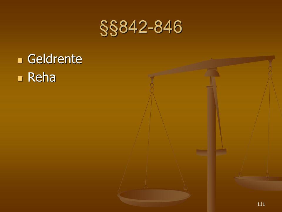 §§842-846 Geldrente Reha
