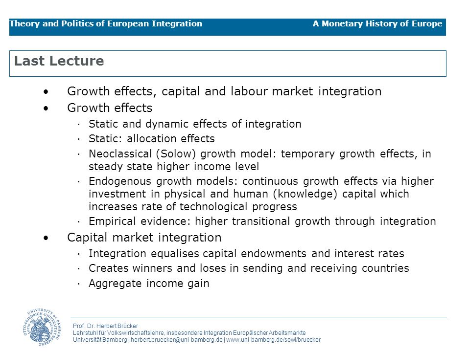 Last Lecture Growth effects, capital and labour market integration
