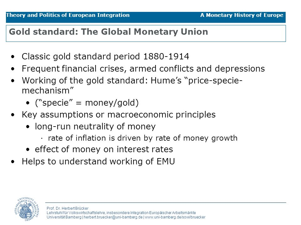 Gold standard: The Global Monetary Union