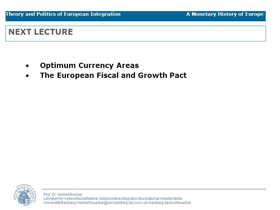 NEXT LECTURE Optimum Currency Areas