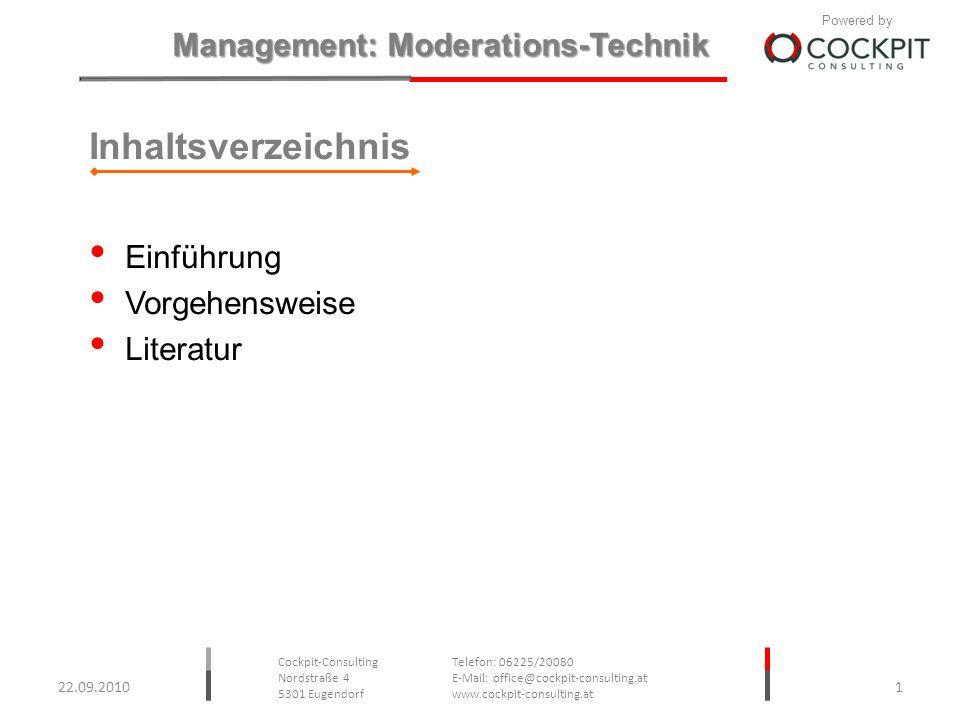 Inhaltsverzeichnis Einführung Vorgehensweise Literatur 22.09.2010