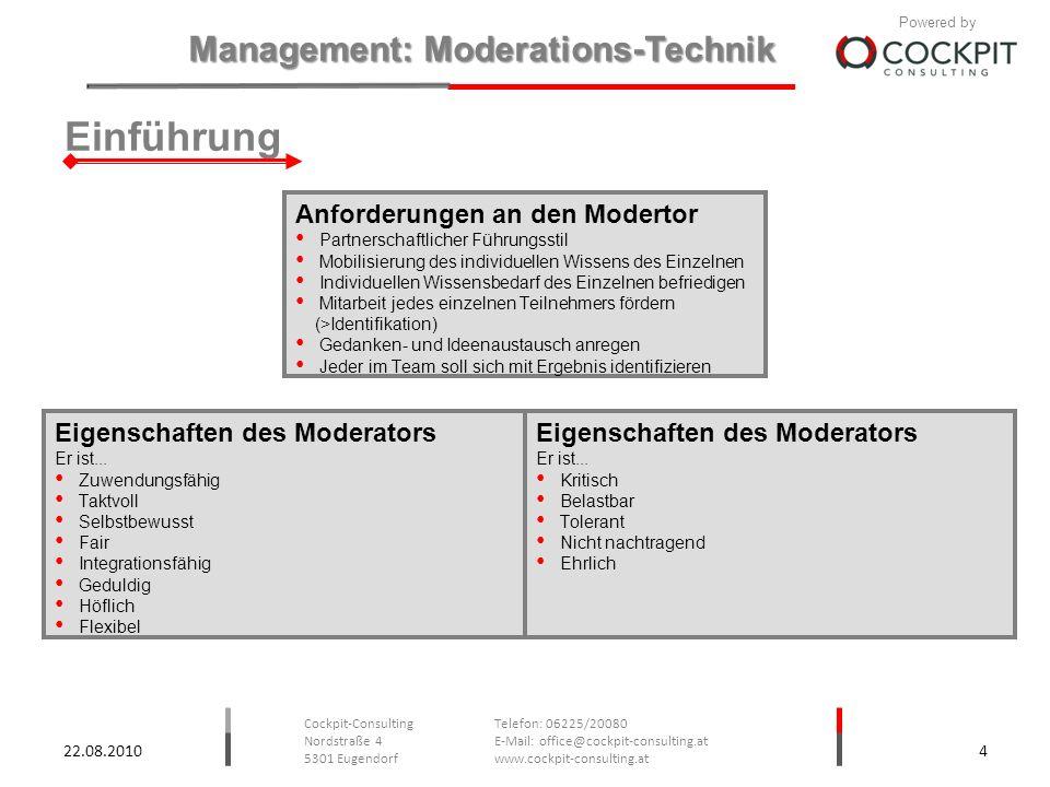 Einführung Anforderungen an den Modertor Eigenschaften des Moderators