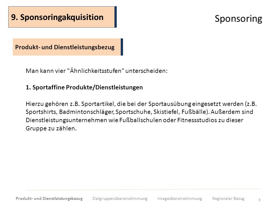 Sponsoring 9. Sponsoringakquisition Produkt- und Dienstleistungsbezug
