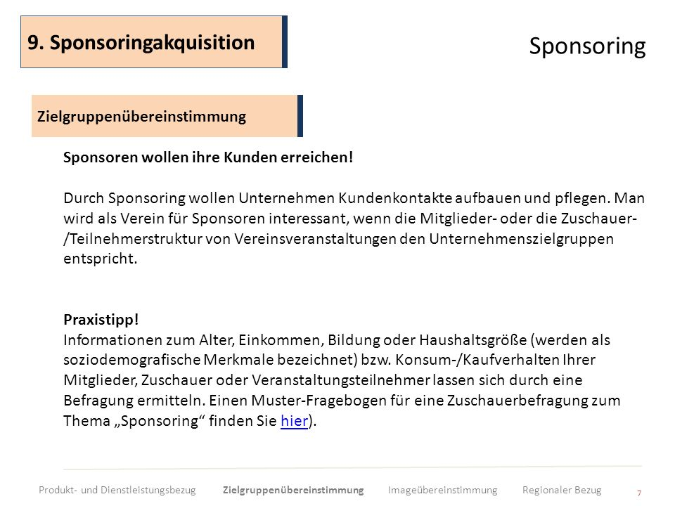 Sponsoring 9. Sponsoringakquisition Zielgruppenübereinstimmung