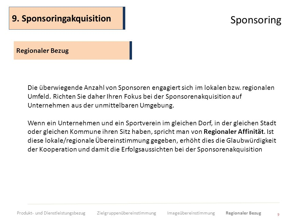 Sponsoring 9. Sponsoringakquisition Regionaler Bezug
