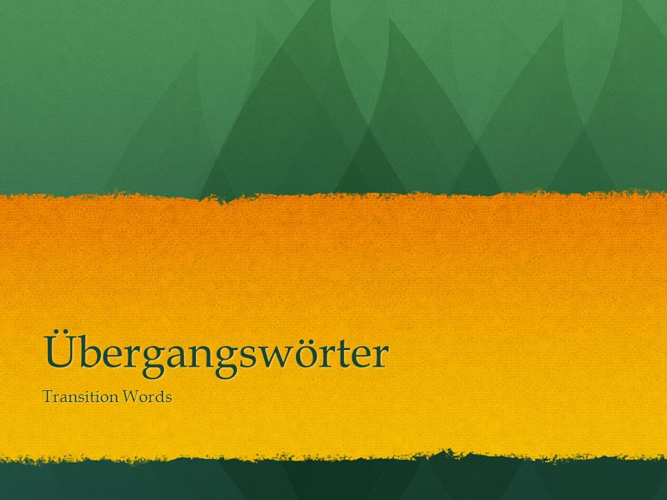 Übergangswörter Transition Words