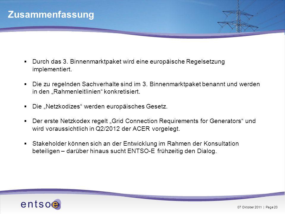 Zusammenfassung Durch das 3. Binnenmarktpaket wird eine europäische Regelsetzung implementiert.