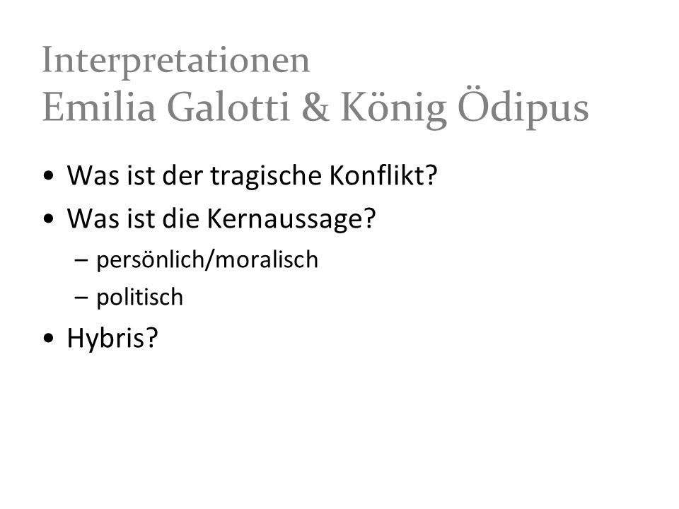 Interpretationen Emilia Galotti & König Ödipus