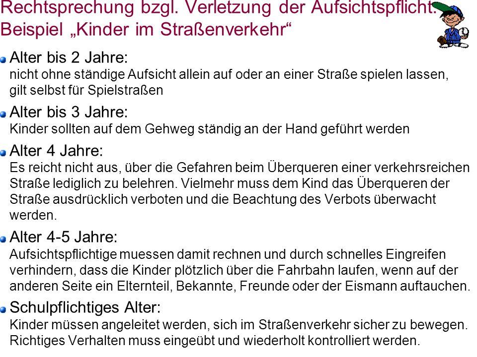 """Rechtsprechung bzgl. Verletzung der Aufsichtspflicht: Beispiel """"Kinder im Straßenverkehr"""