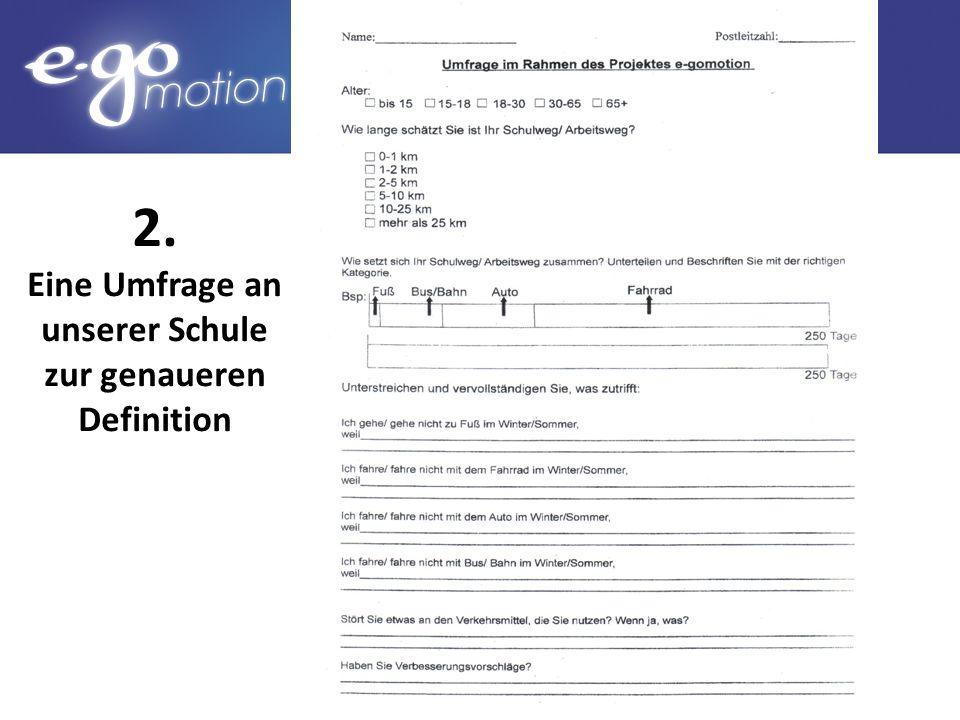 Eine Umfrage an unserer Schule zur genaueren Definition