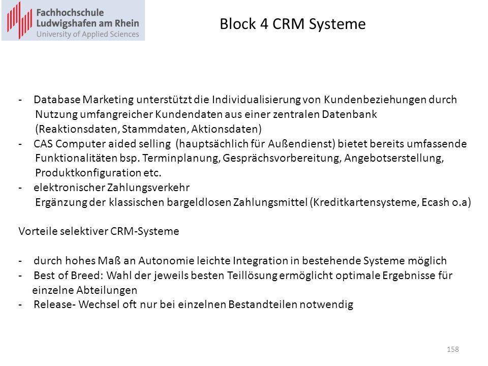 Block 4 CRM Systeme Database Marketing unterstützt die Individualisierung von Kundenbeziehungen durch.