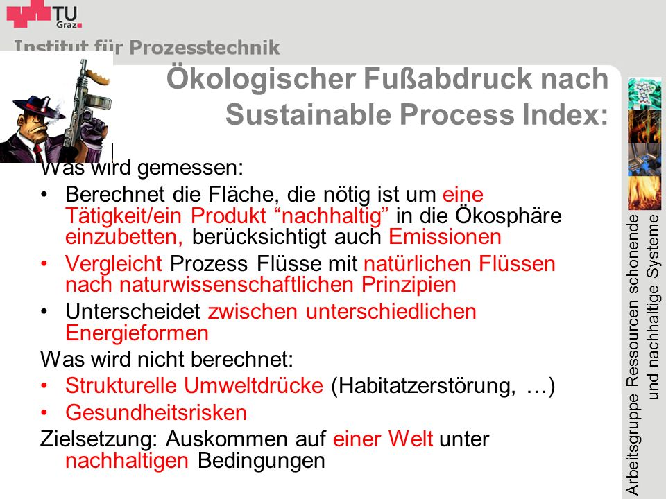 Ökologischer Fußabdruck nach Sustainable Process Index: