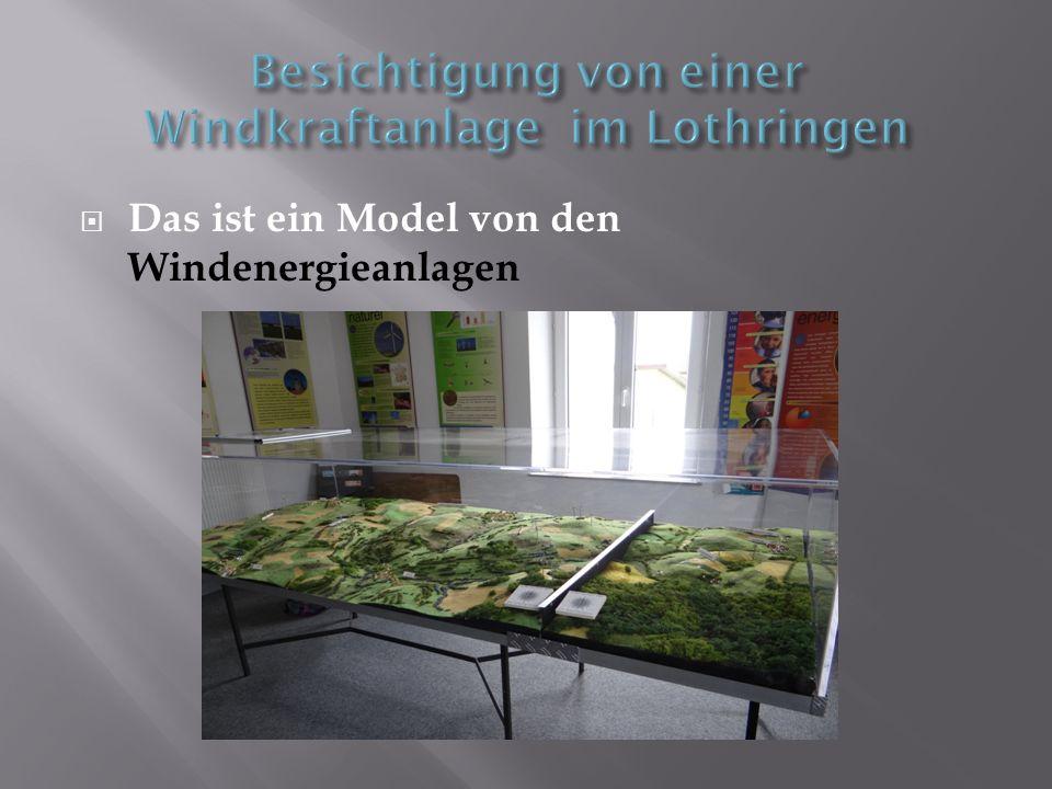 Besichtigung von einer Windkraftanlage im Lothringen