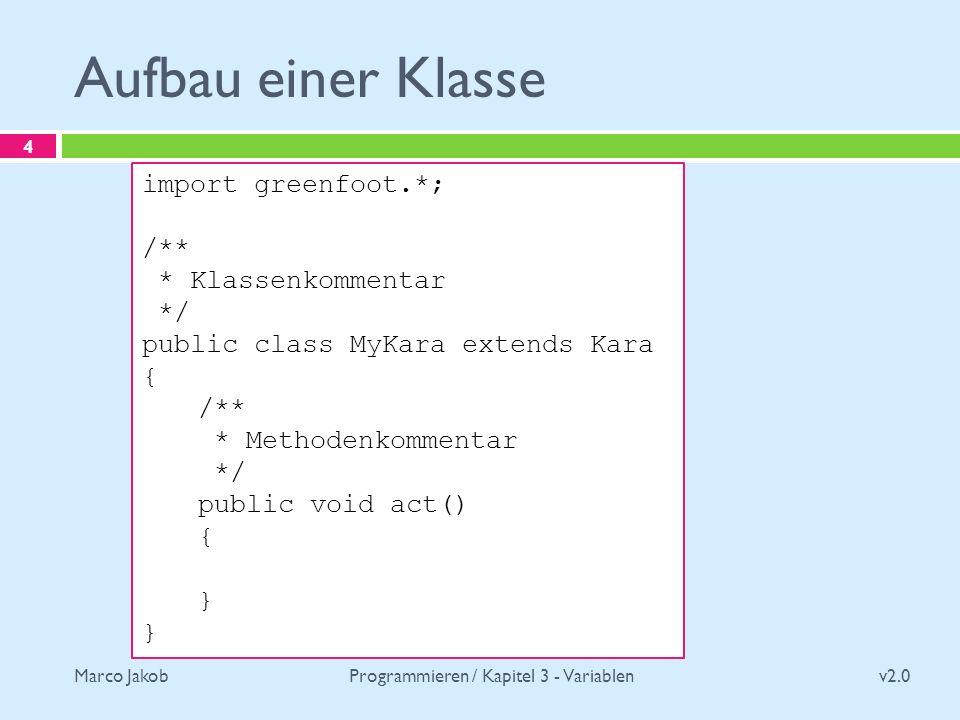 Programmieren / Kapitel 3 - Variablen
