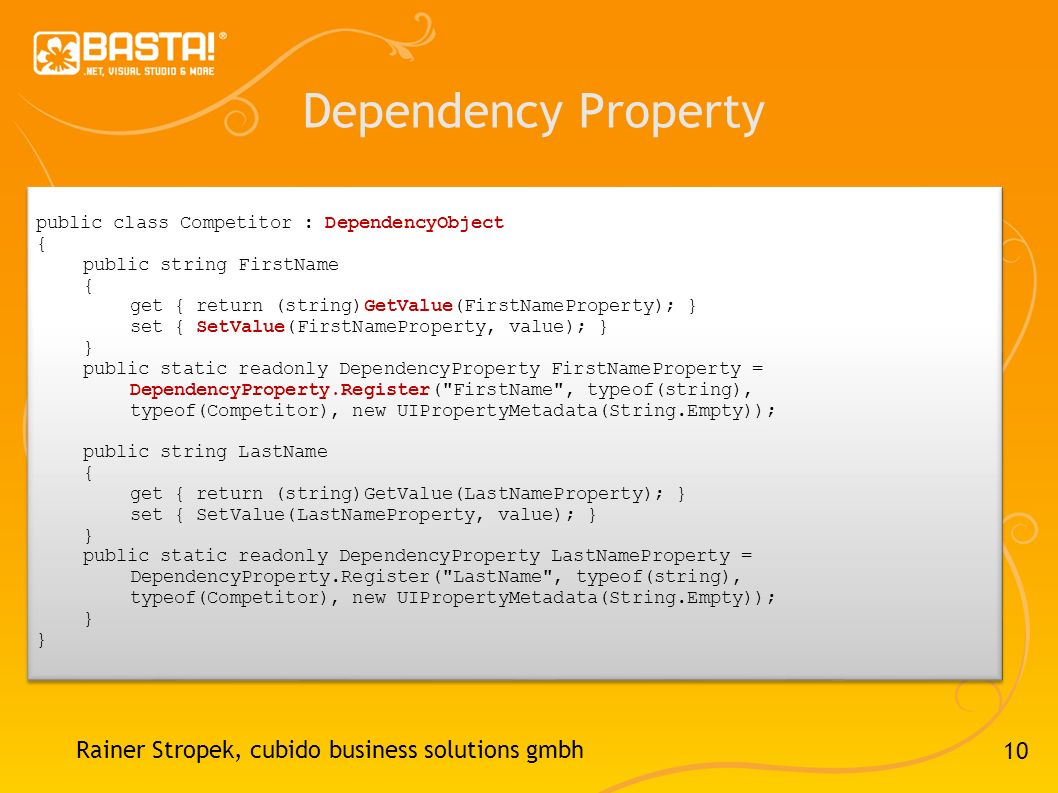 Dependency Property Rainer Stropek, cubido business solutions gmbh