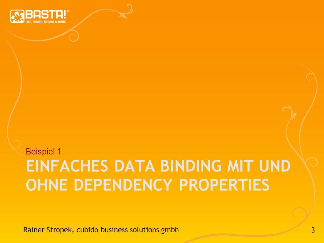 Einfaches Data Binding mit und ohne Dependency Properties