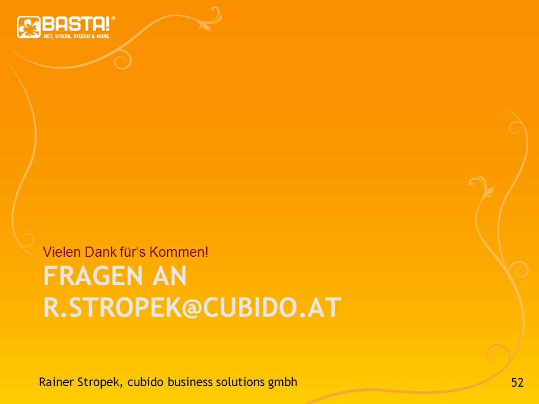 Fragen an r.stropek@cubido.at